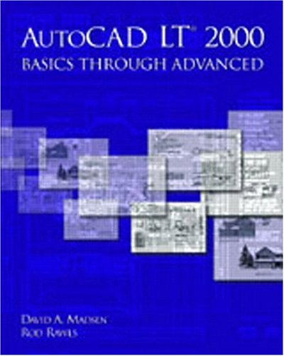 9780130181749: AutoCAD LT(R) 2000: Basics Through Advanced