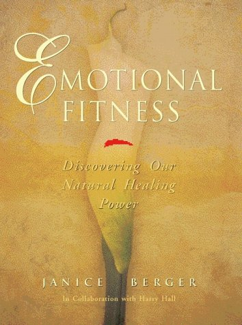 9780130181824: Emotional Fitness:Discovering Our Natural Healing Power