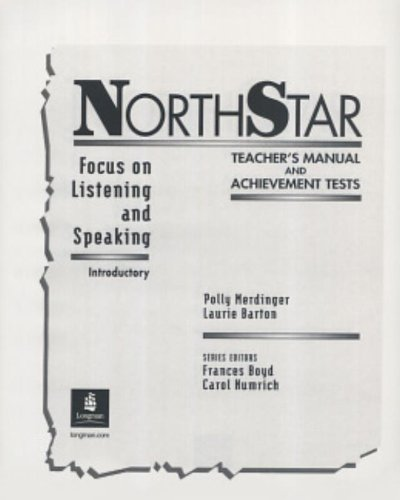 9780130181961: Northstar Focus on Listening and Speaking Introductory (NORTHSTAR TEACHER'S MANUAL AND ACHIEVEMENT TESTS)
