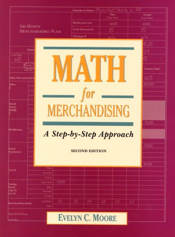 9780130182029: Math for Merchandising: A Step-by-Step Approach