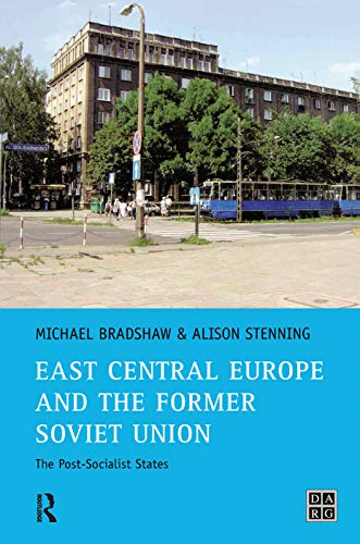 9780130182524: East Central Europe and the former Soviet Union: The Post-Socialist States (Developing Areas Research Group)