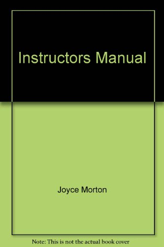 Instructors Manual: Joyce Morton