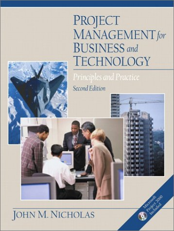 9780130183286: Project Management for Business and Technology: Principles and Practice (2nd Edition)