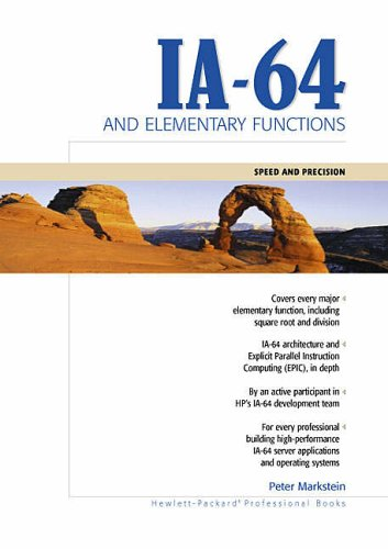 9780130183484: IA-64 and Elementary Functions: Speed and Precision (Hewlett-Packard Professional Books)