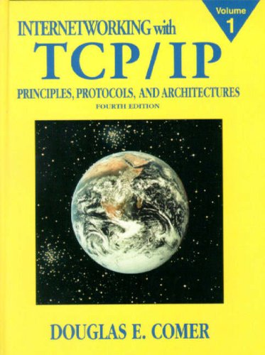 9780130183804: Internetworking with TCP/IP Vol.1: Principles, Protocols, and Architecture (4th Edition)