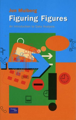9780130184061: Figuring Figures: An Introduction to Data Analysis