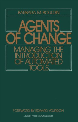 9780130185082: Agents of Change: Managing the Introduction of Automated Tools