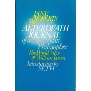 9780130185150: The Afterdeath Journal of an American Philosopher - The World View of William James