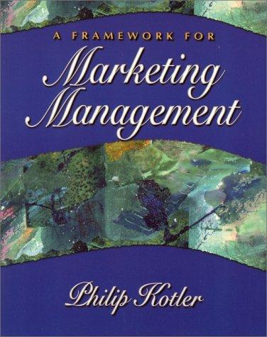 9780130185259: Framework for Marketing Management, A