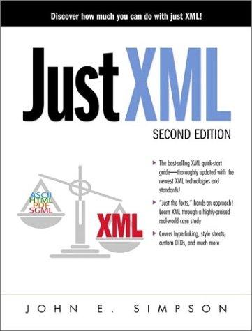 9780130185549: Just Xml