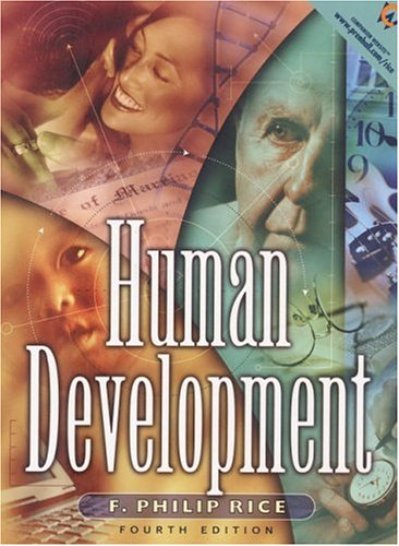 9780130185655: Human Development: A Life-Span Approach (4th Edition)