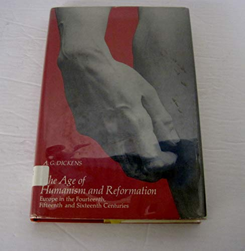 9780130186140: Age of Humanism and Reformation: Europe in the 14th, 15th and 16th Centuries