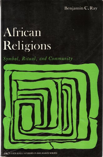 9780130186225: African Religions: Symbol, Ritual and Community (Prentice-Hall studies in religion series)