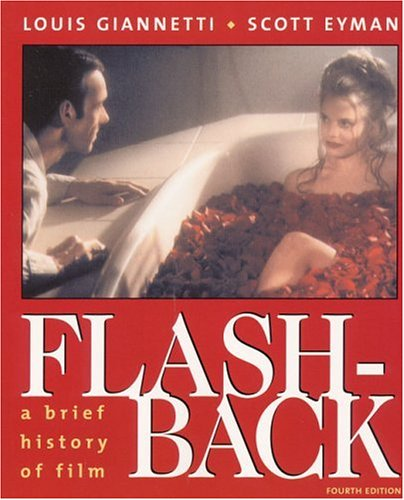 9780130186621: Flashback: A Brief History of Film (4th Edition)