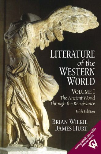 9780130186669: Literature of the Western World: v. 1: The Ancient World Through the Renaissance