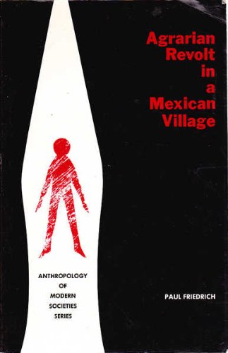 9780130186898: Agrarian Revolt in a Mexican Village (Anthropology of Modern Societies)