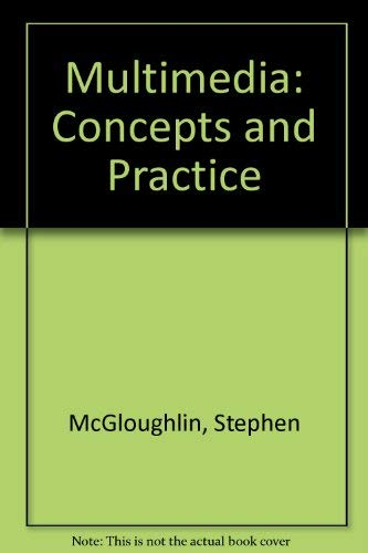 9780130188304: Multimedia: Concepts and Practice