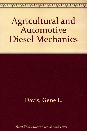 9780130188380: Agricultural and Automotive Diesel Mechanics