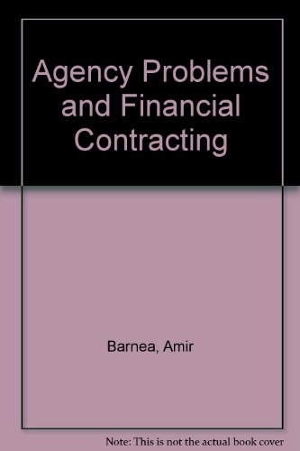9780130188472: Agency Problems and Financial Contracting (Prentice-Hall Foundations of Finance Series)