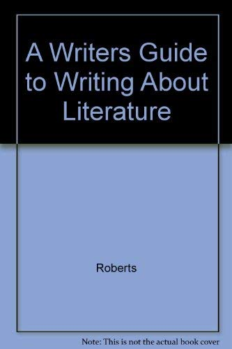 9780130189325: A Writers Guide to Writing About Literature