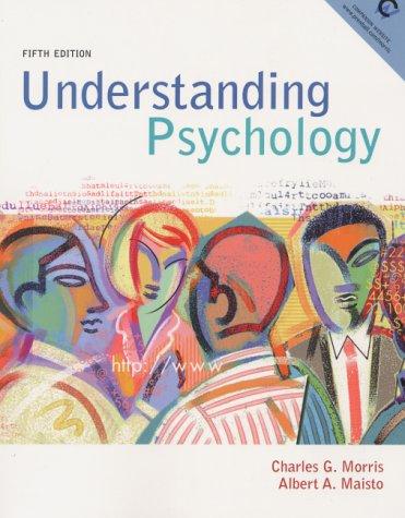 Understanding Psychology (5th Edition): Charles G. Morris,