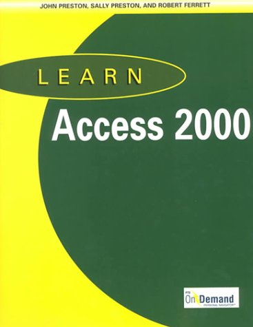 9780130189394: Learn Access 2000 and CD-ROM and Users Guide