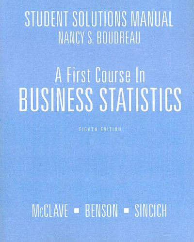 9780130189929: A First Course in Business Statistics Student Solutions Manual