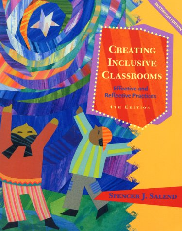 9780130190734: Creating Inclusive Classrooms: Effective and Reflective Practices (4th Edition)