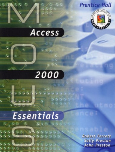 9780130191038: MOUS Essentials: Access 2000 with CD