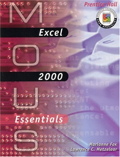 MOUS Essentials: Excel 2000 with CD
