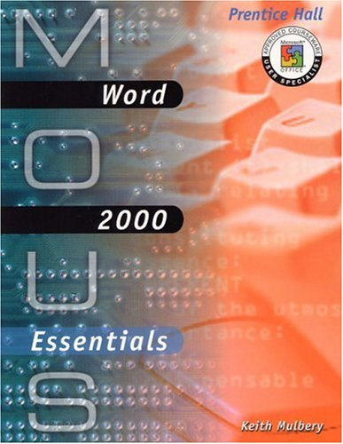 9780130191069: MOUS Essentials: Word 2000 with CD