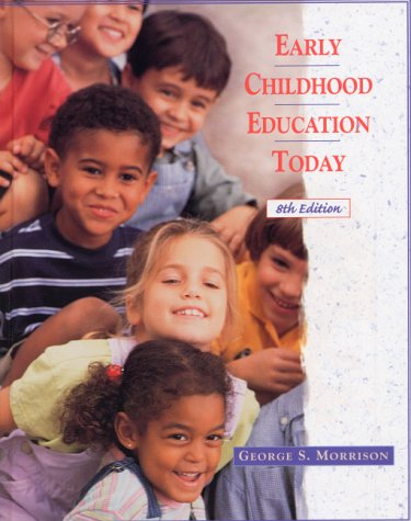 9780130191311: Early Childhood Education Today (8th Edition)