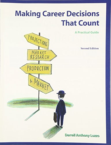 9780130191434: Making Career Decisions That Count: A Practical Guide