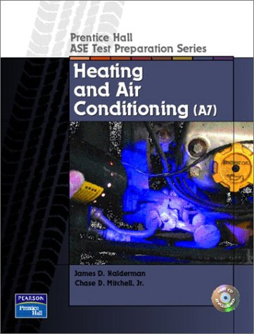 9780130191915: Prentice Hall ASE Test Preparation Series: Heating and Air Conditioning (A7)