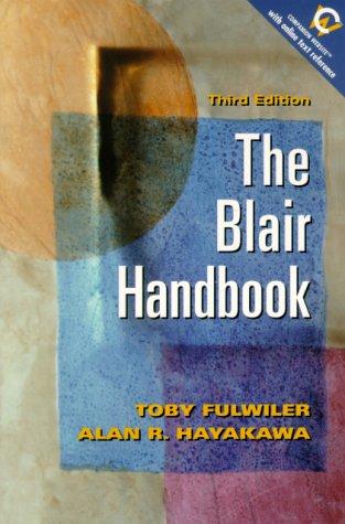 9780130191977: The Blair Handbook (3rd Edition)