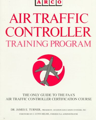 9780130192097: Air Traffic Controller Training Program: Arco Civil Service Test Tutor