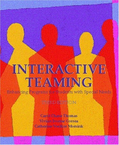 9780130192363: Interactive Teaming: Enhancing Programs for Students with Special Needs (3rd Edition)