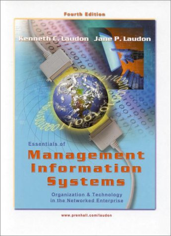 9780130193230: Essentials of Management Information Systems (4th Edition)