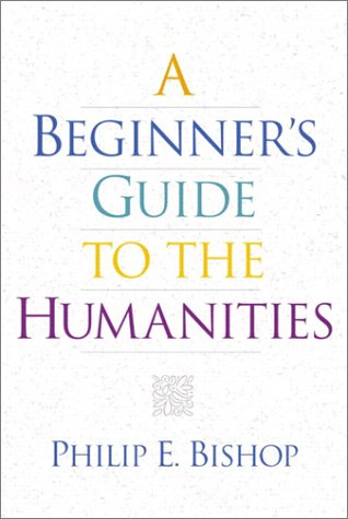 9780130193742: A Beginner's Guide to the Humanities