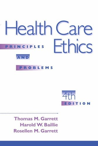 9780130194480: Health Care Ethics: Principles and Problems