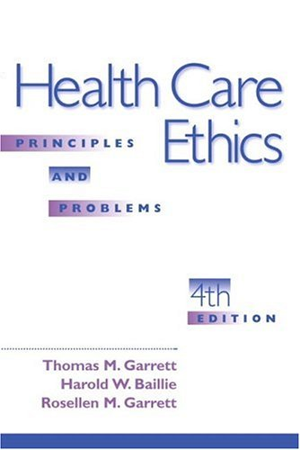 9780130194480: Health Care Ethics: Principles and Problems (4th Edition)