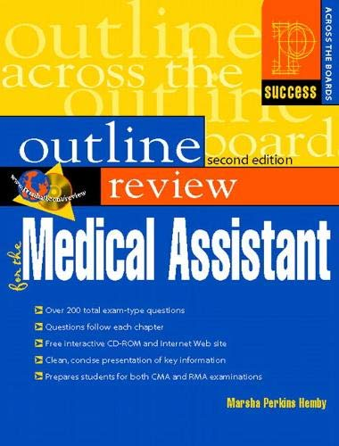 Prentice Hall Health Outline Review for the Medical Assistant (Success Across the Boards): Hemby BA...