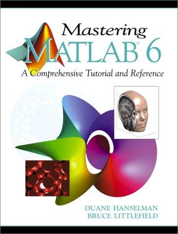 9780130194688: Mastering MATLAB 6, 6th Ed.
