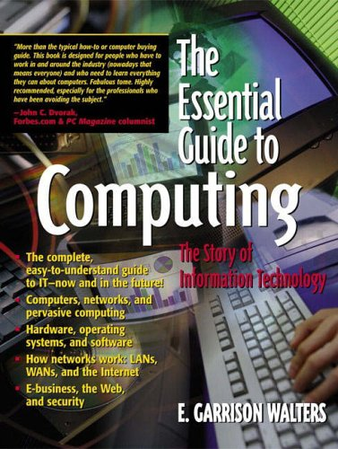 9780130194695: The Essential Guide to Computing: The Story of Information Technology