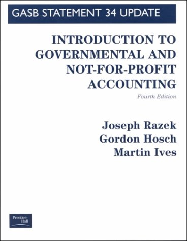 9780130194831: G A S B Government Accounting Standards Board: Introduction to Governmental and Not-For-Profit Accounting