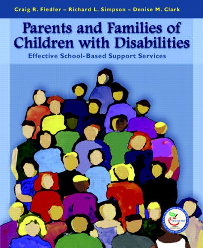 9780130194886: Parents and Families of Children with Disabilities: Effective School-Based Support Services
