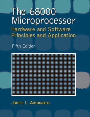 9780130195616: The 68000 Microprocessor