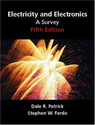 9780130195647: Electricity and Electronics: A Survey (5th Edition)
