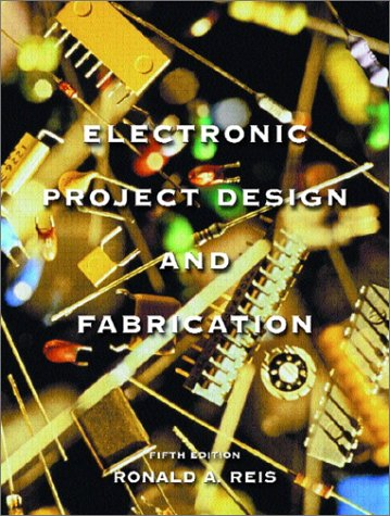 9780130195654: Electronic Project Design and Fabrication