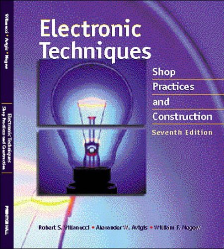 9780130195661: Electronic Techniques: Shop Practices and Construction
